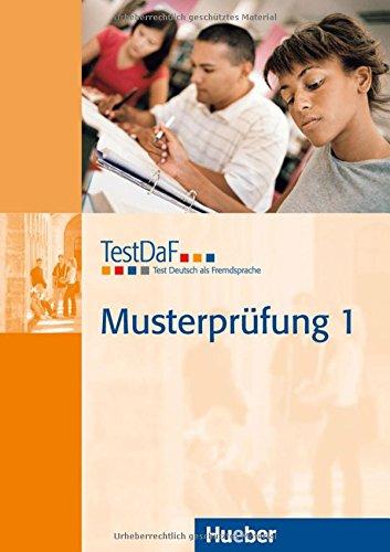 TestDaF Musterprüfung 1: Test Deutsch als Fremdsprache.Deutsch als Fremdsprache / Heft mit Audio-CD