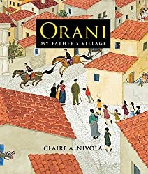 Orani: My Father's Village [Hardcover] Claire A. Nivola (Author)