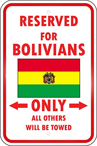 Aluminum Metal Sign Funny Bolivia Country Parking Only Bolivian Style A Informative Novelty Wall Art Vertical 12INx18IN