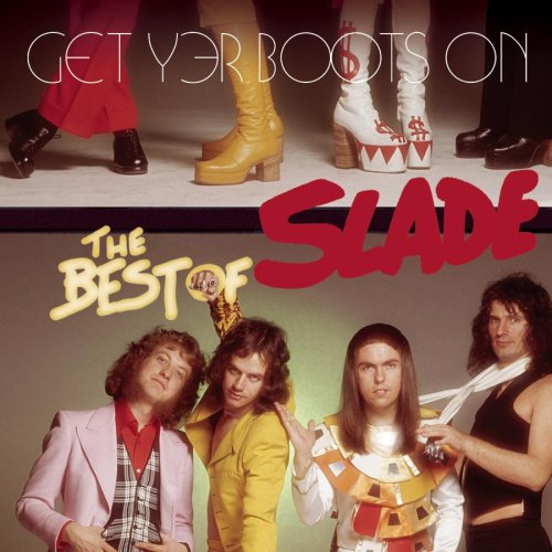 Get Yer Boots On: The Best of Slade
