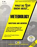 What Do You Know about Meteorology?, Rudman, Jack, 0837370841