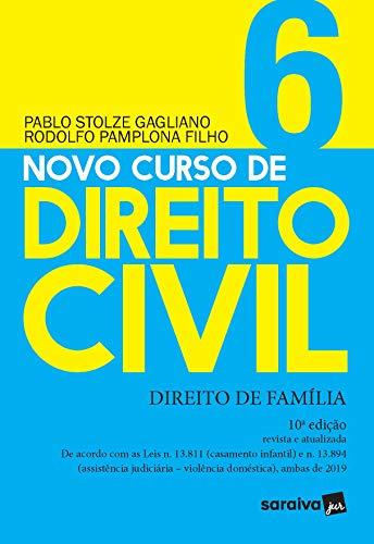 Novo Curso de Direito Civil Vol 6 - Direito de Família - 10ª Ed. 2020: Volume 6
