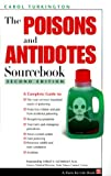 The Poisons and Antidotes Sourcebook, Carol Turkington, 0816039593