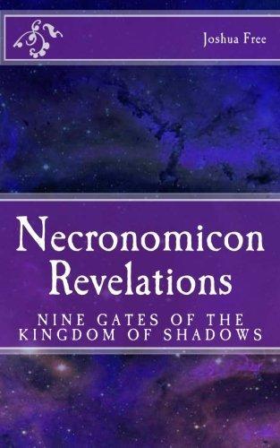 Necronomicon Revelations: Nine Gates of the Kingdom of Shadows by Joshua Free (2011-04-27)
