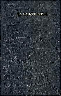 La Sainte Bible par Segond