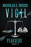 Pearseus: Vigil: Book 3 Of The Pearseus Sci-Fi Fantasy Series