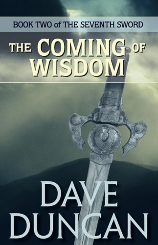 The Coming of Wisdom (the Seventh Sword Trilogy Book 2) pdf