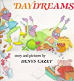 Daydreams, Denys Cazet, 0531058816