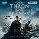 Der Thron von Melengar (Riyria 1) Audiobook by Michael J. Sullivan Narrated by David Nathan