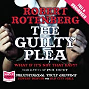 The Guilty Plea | Robert Rotenberg