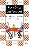 Les Soupes : A chaque saison ses soupes par Clauss
