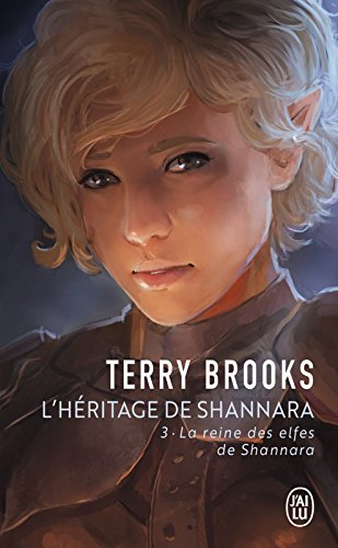 L'héritage de Shannara (Tome 3) - La reine des elfes de Shannara (French Edition)