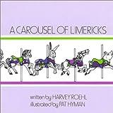 A Carousel of Limericks, Harvey N. Roehl, 0911572473