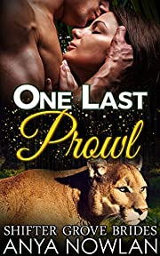 One Last Prowl (Shifter Grove Brides Book 6)