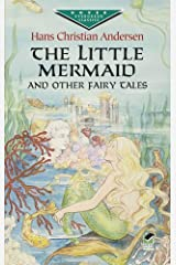 The Little Mermaid and Other Fairy Tales Kindle Edition