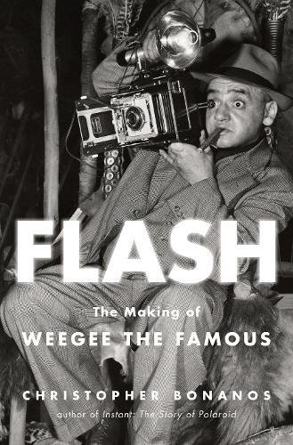 Pdf Photography Flash: The Making of Weegee the Famous