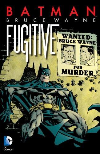 Batman: Bruce Wayne - Fugitive (New Edition) [Various] (Tapa Blanda)