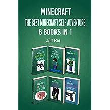 The Best Minecraft Self Adventure 6 Books In 1: (Minecraft Choose Your Own Story, Minecraft Self Quest, Minecraft Stories for Children)