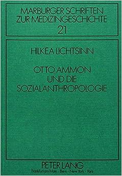Book Otto Ammon Und Die Sozialanthropologie (Marburger Schriften Zur Medizingeschichte)