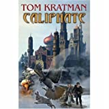 Caliphate, Tom Kratman, 1416555455