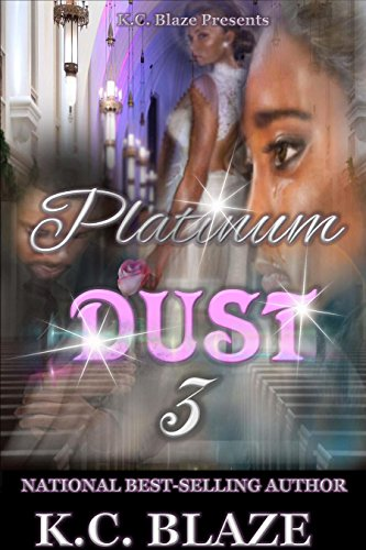 Platinum Dust 3