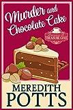 Murder and Chocolate Cake (Mysteries of Treasure Cove Book 3)