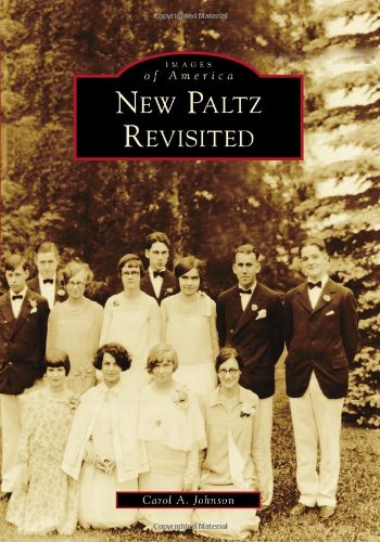 New Paltz Revisited (Images of America) PDF
