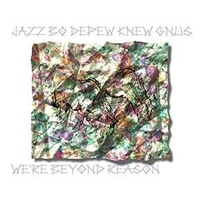 Jazz Bo DePew Knew Gnus