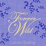 Forever Wild | Louisa Rawlings