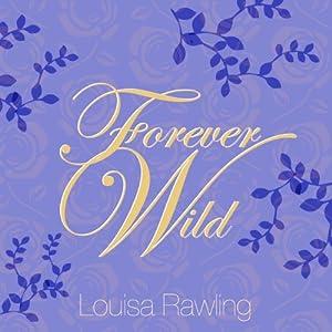 Forever Wild Audiobook
