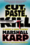 Cut, Paste, Kill, Marshall Karp, 0312378246