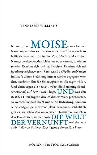 Tennessee Williams: Moise und die Welt der Vernunft; schwule Bücher alphabetisch nach Titeln