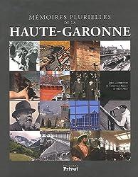 Mémoires plurielles de la Haute-Garonne