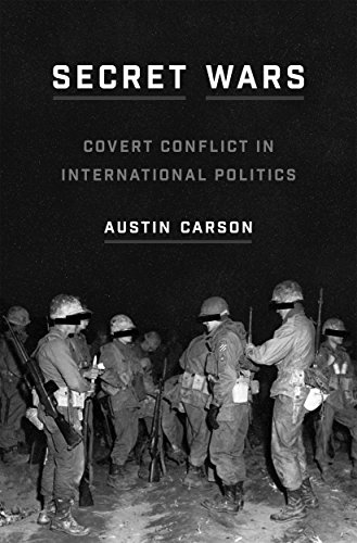 Secret Wars: Covert Conflict in International Politics (Princeton Studies in International History and Politics)