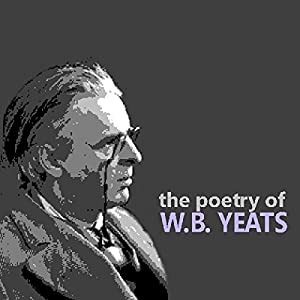 The Poetry of W. B. Yeats Audiobook