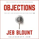 Objections: The Ultimate Guide for Mastering the