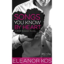 Songs You Know by Heart: A BDSM Romance Novella (Wine & Song Book 1)
