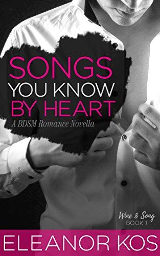 art: A BDSM Romance Novella (Wine & Song Book 1) ()
