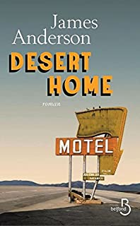 Desert home, Anderson, James