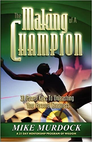 f9fbe3842 The Making of A Champion  Mike Murdock  9781563941634  Amazon.com  Books