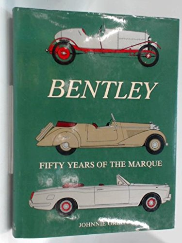 Bentley: Fifty Years of the Marque ebook