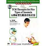 Traditional Chinese Medicine Cures All Diseases - TCM Therapies for Five Types of Insomnia by Yang Zhaoqin DVD