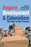 img - for Empire, Development and Colonialism book / textbook / text book