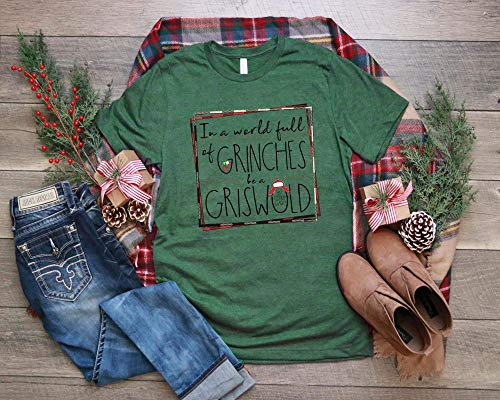 In A World Full of Grinches Be A Griswold Tee