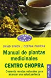 Manual de Plantas Medicinales, David Simon and Deepak Chopra, 844931092X