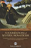 The Foundations of Western Monasticism (Tan Classics)
