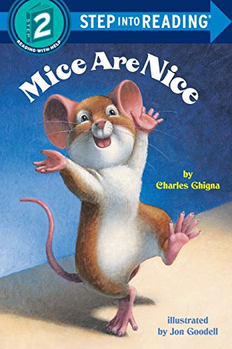 Mice Are Nice (Step-Into-Reading, Step ()