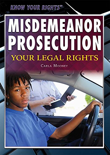 Misdemeanor Prosecution: Your Legal Rights (Know Your Rights) ebook
