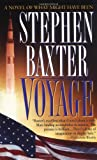 Voyage by Stephen Baxter (1997-10-03)