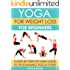 Yoga For Weight Loss For Beginners: A Step-By-Step Picture Guide To 90 Slimming Yoga Poses